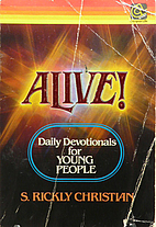 Alive!: Daily Devotionals for Young People…
