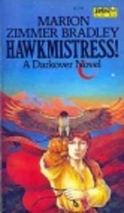 Hawkmistress! (Darkover: The Hundred…