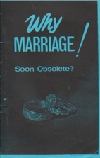 Why Marriage! Soon Obsolete? by Bee Lavender