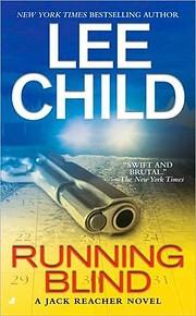Running Blind (Jack Reacher, No. 4) af Lee…