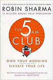 The 5am Club – tekijä: Robin S. Sharma
