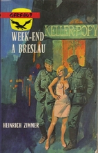 Week-end à Breslau by Heinrich Zimmer