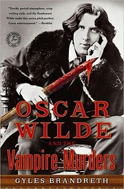 Oscar Wilde and the Vampire Murders: A…