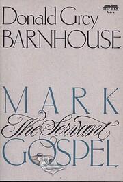 Mark: The Servant Gospel av Donald Grey…