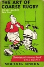 The Art of Coarse Rugby de Michael Green