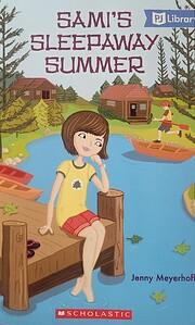 Sami's Sleepaway Summer por Jenny Meyerhoff