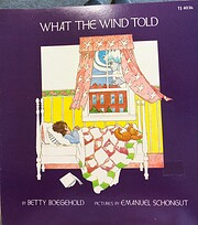 What The Wind Told por Betty Boegehold