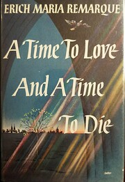 A Time to Love and a Time to Die de Erich…