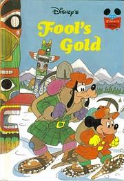 Fools Gold (Walt Disney) (Grolier Book Club…