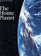 The Home Planet by Kevin W. Kelley