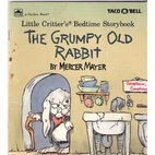 The Grumpy Old Rabbit (Litle Critter's…