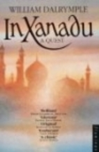 In Xanadu: A Quest by William Dalrymple