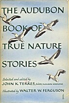The Audubon Book of True Nature Stories by…