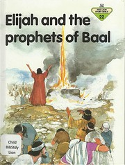 Elijah and the Prophets of Baal (The Lion…