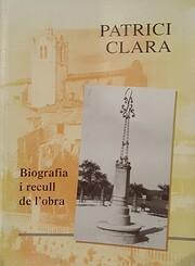 Patrici Clara. Biografia i recull de l'obra…