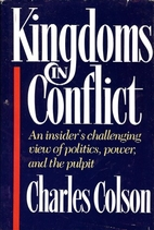 Kingdoms in Conflict by Charles Colson