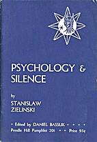 Psychology & silence by Stanislaw A.…