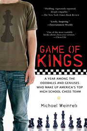 Game of Kings: A Year Among the Oddballs and…