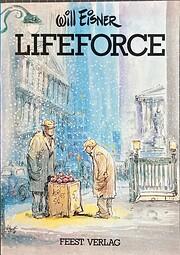 Lifeforce von Will Eisner / Feest Verlag /…