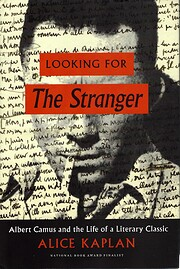 Looking for The Stranger: Albert Camus and…