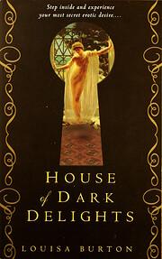 House of Dark Delights por Louisa Burton