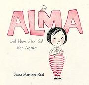 Alma and How She Got Her Name av Juana…