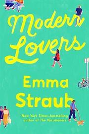 Modern Lovers – tekijä: Emma Straub