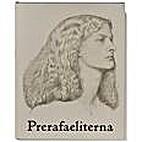 Prerafaeliterna by Mikael Ahnlund