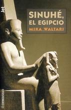 Sinuhé, el egipcio by Mika Waltari
