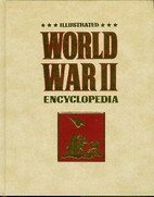Illustrated World War II Encyclopedia (Vol.…