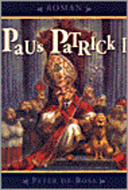 Paus Patrick – tekijä: Peter de Rosa