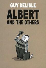 Albert and the Others – tekijä: Guy…