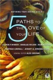 5 Paths to the Love of Your Life: Defining…