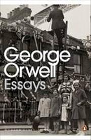 George Orwell: Essays de George Orwell