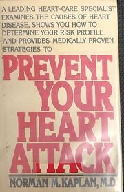 Prevent your heart attack door Norman M.…
