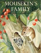 Mousekin's Family by Edna Miller
