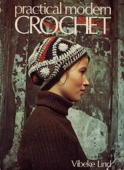 Practical Modern Crochet – tekijä: Vibeke…