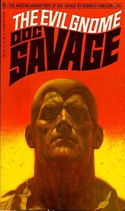 The Evil Gnome: Doc Savage (Doc Savage - 82)…