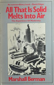 All That Is Solid Melts into Air: The…