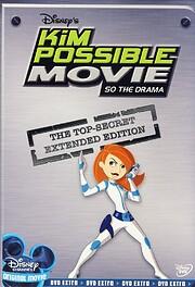 Kim Possible Movie: So the Drama (The…