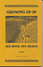 Growing Up in Red River, New Mexico by…