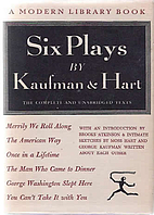 Six Plays by Kaufman and Hart by George S.…