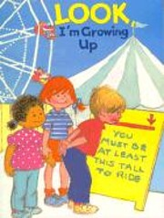 Look, I'm growing up (A happy day book) av…