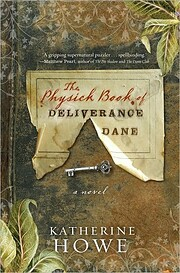 Physick Book of Deliverance Dane, The--B&N…