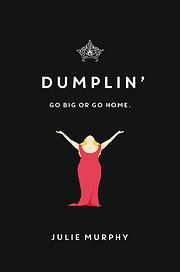 Dumplin' (Dumplin', 1) de Julie Murphy