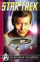 Star Trek : The Return of the Worthy.…