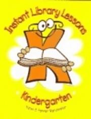 Instant Library Lessons: Kindergarten de…