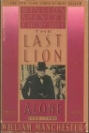LAST LION: ALONE de William Manchester