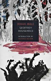 Rogue Male door Geoffrey Household