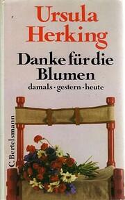 Danke Für Die Blumen von Ursula Herking